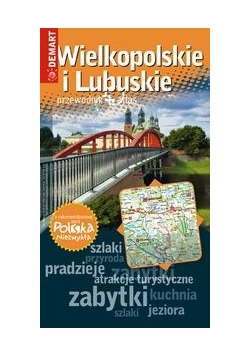 Polska Niezwykła. Wielkopolskie i Lubuskie w.2016