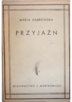 Przyjaźń, 1938 r.