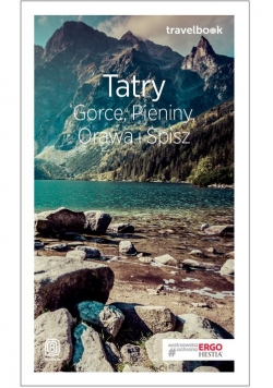 Tatry, Gorce, Pieniny, Orawa i Spisz. Travelbook
