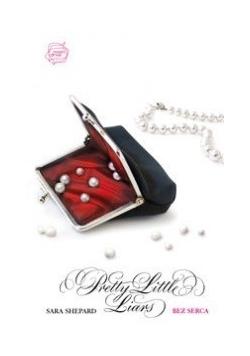 Bez serca Pretty Little Liars 7
