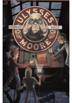 Ulysses Moore  6 Pierwszy klucz w.2011