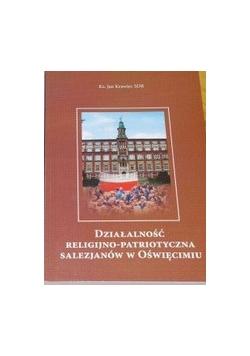 Działalność religijno - patriotyczna salezjanów w Oświęcimiu