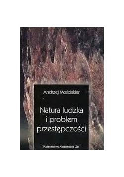 Natura ludzka i problemy przestępczości