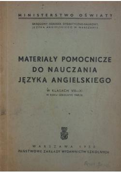 Materiały pomocnicze do nauczania języka angielskiego, w klasach VIII - XI  w roku szkolnym 1949/50, 1950 r.