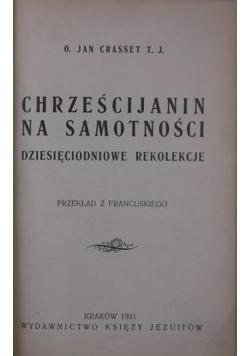 Chrześcijanin na samotności, 1931 r.