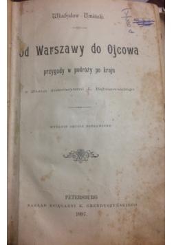 Od Warszawy do Ojcowa, 1897 r.