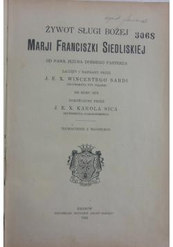 Żywot sługi bożej Marji Franciszki Siedliskiej, 1924 r.