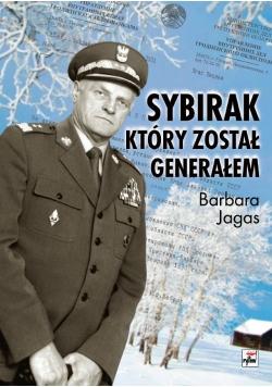 Sybirak, który został generałem