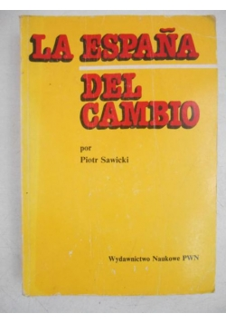 La Espana Del Cambio