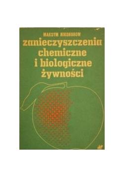 Zanieczyszczenia chemiczne i biologiczne żywności