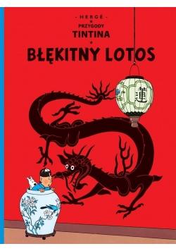 Przygody Tintina. T.05 Błękitny Lotos