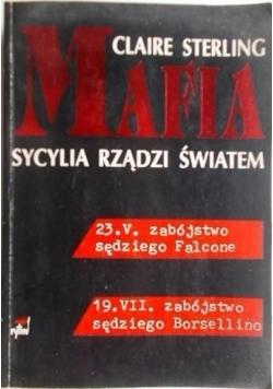 Mafia. Sycylia rządzi światem