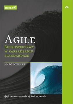 Agile. Retrospektywy w zarządzaniu standardami
