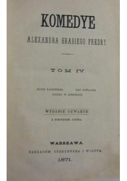 Komedye tom IV, 1871r.
