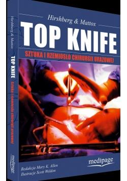 Top knife. Sztuka i rzemiosło chirurgii urazowej
