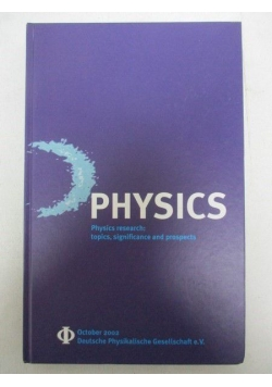 Physics - Physics Research: Topics, Significance and Prospects