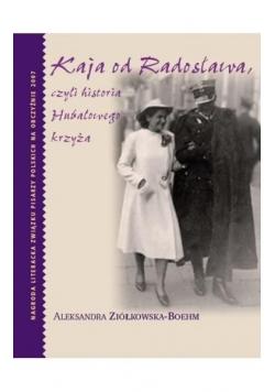 Kaja od Radosława, czyli historia Hubalowego...