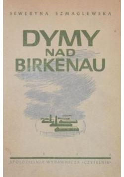 Dymy nad Birkenau, 1946r.