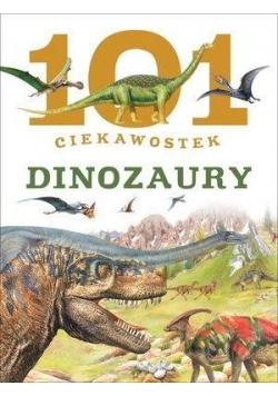 101 ciekawostek. Dinozaury w.2015