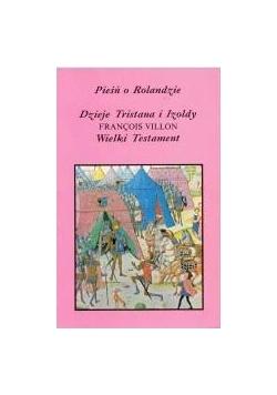 Pieśń o Rolandzie/Dzieje Tristana i Izoldy