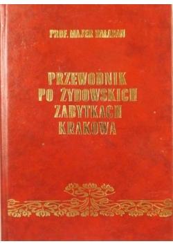 Przewodnik po żydowskich zabytkach Krakowa, reprint z 1935 r.