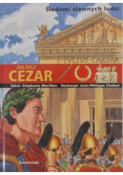 Śladami sławnych ludzi. Juliusz Cezar