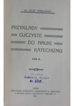 Przykłady ojczyste do nauki katechizmu. Tom III, 1911  r.