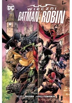 Nowe DC Comics. Wieczni Batman i Robin T.1