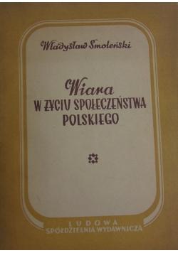 Wiara w życiu społeczeństwa polskiego