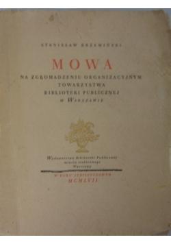 Mowa na zgromadzeniu organizacyjnym towarzystwa biblioteki publicznej w Warszawie, 1908
