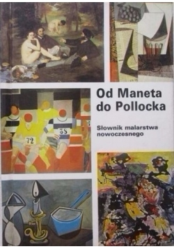 Od Maneta do Pollocka