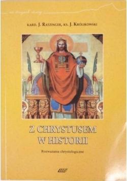 Z Chrystusem w historii