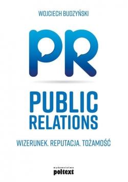 Public Relations Wizerunek Reputacja Tożsamość