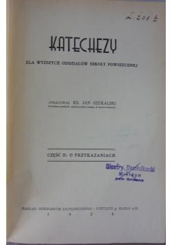 Katechezy, cz. II: O przykazaniach
