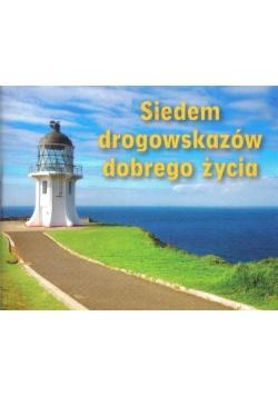 Perełka 119 - Siedem drogowskazów dobrego życia