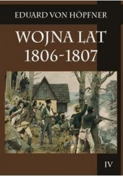 Wojna lat 1806-1807 T.4. cz.2. Kampania 1806 r.