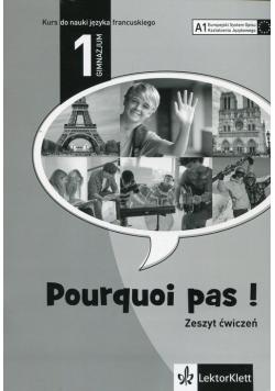 Pourquoi Pas 1 Język francuski Zeszyt ćwiczeń