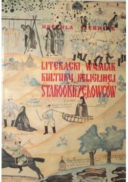 Literacki wymiar kultury religijnej staroobrzędowców