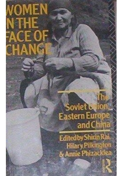 Women in the face of change. The Soviet Union, Eastern Europe and China