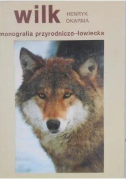Wilk monografia przyrodniczo- łowiecka