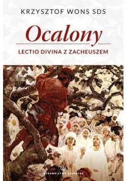 Ocalony Lectio Divina z Zacheuszem