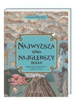 Najwyższa góra najgłębszy ocean. Obrazkowe kompendium cudów natury