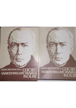 Ojciec Maksymilian Maria Kolbe, tom I-II