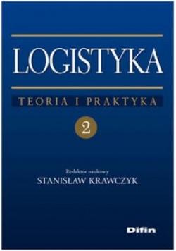 Logistyka teoria i praktyka T.2