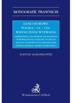 Dane osobowe Polska UE USA Współczesne wyzwania administracyjnoprawne zagadnienia odpowiednio