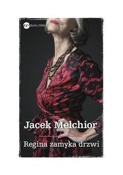 Regina zamyka drzwi
