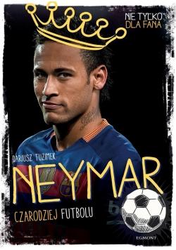 Neymar. Czarodziej Futbolu