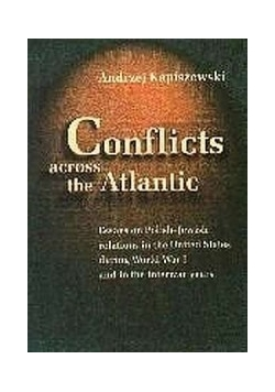 Conflicts across the Atlantic