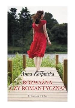 Karpińska Anna - Rozważna czy romantyczna?