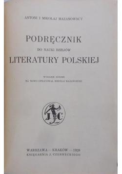 Podręcznik do nauki dziejów literatury Polskiej , 1928 r.